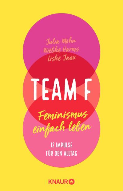 Cover von Team F - Feminismus einfach leben