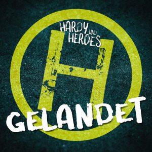 Hardy and Heroes: Gelandet. Albumcover
